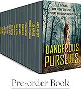 DANGEROUS PURSUITS: 15 Stories by 15 Suspense Authors