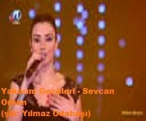 Yakarım Geceleri - Sevcan Orhan (şiir: Yılmaz Odabaşı)