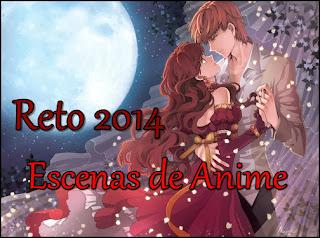 Reto 2014: Escenas de Anime