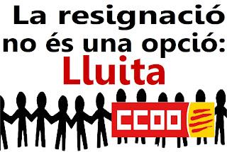 ccoo contra retallades contra resignació lluita