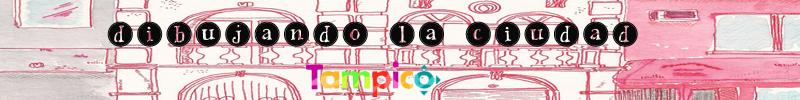 Vamos a dibujar al Centro de Tampico
