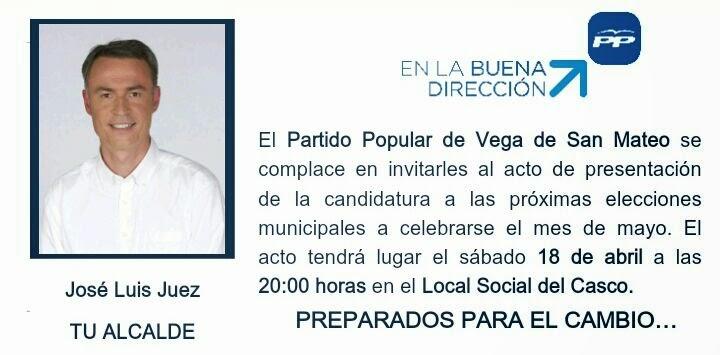 PRESENTACIÓN DEL CANDIDATO DEL PARTIDO POPULAR A LA ALCALDIA DE SAN MATEO JOSE LUIS JUEZ JIMÉNEZ