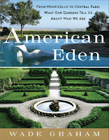 AMERICAN EDEN by Wade Graham