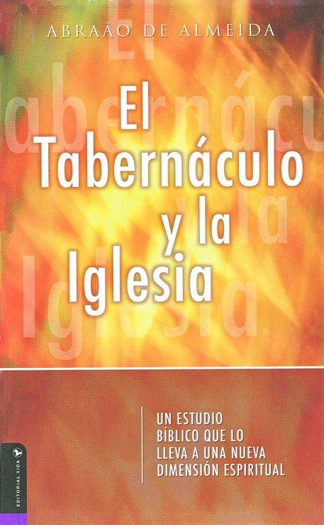 Abraão De Almeida-El Tabernáculo y La Iglesia-