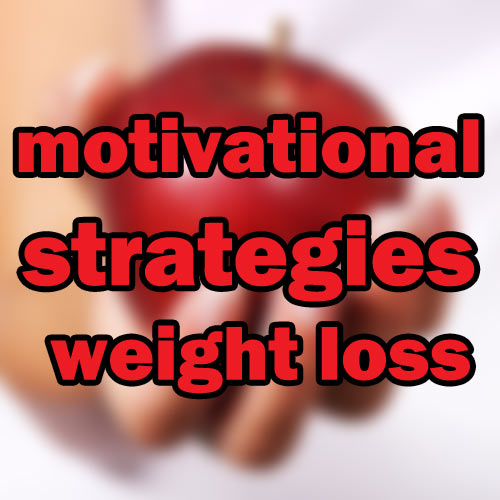 motivational strategies weight loss