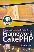 toko buku rahma: buku FRANMEWORK CAKE PHP BONUS CD, pengarang agus saputra, penerbit andi