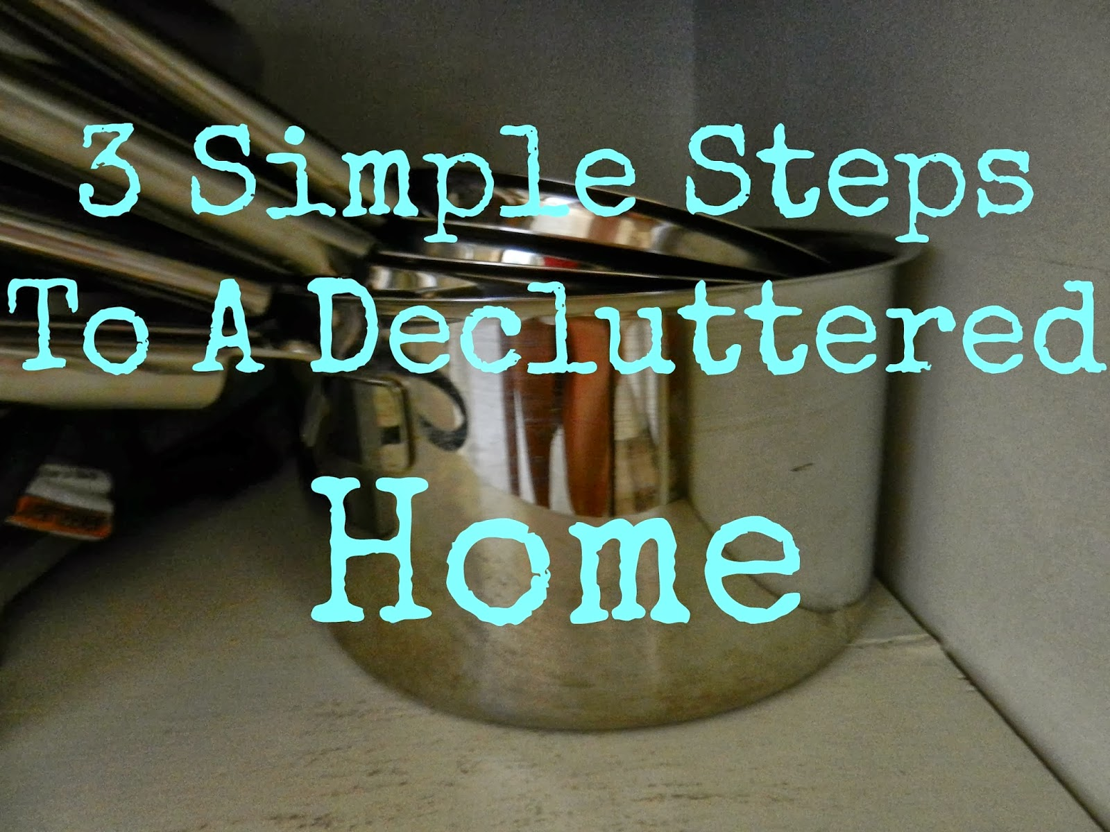 Kristin Sterk: 3 Simple Steps To A Decluttered Home