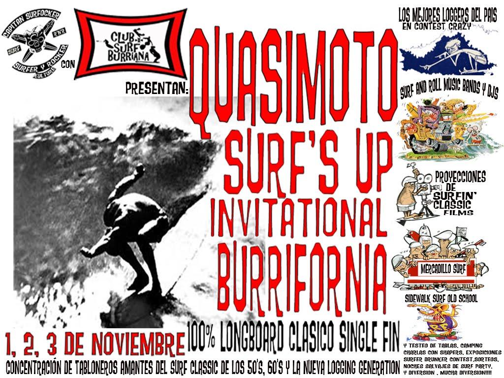 """""""QUASIMOTO SURF'S UP INVITATIONAL BURRIFORNIA"""" 100% LONGBOARD CLASICO SIGLE FIN"""