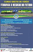 Curso de Verão - Ferrovia o Negócio do Futuro - Faculdade Sul de Minas 2013