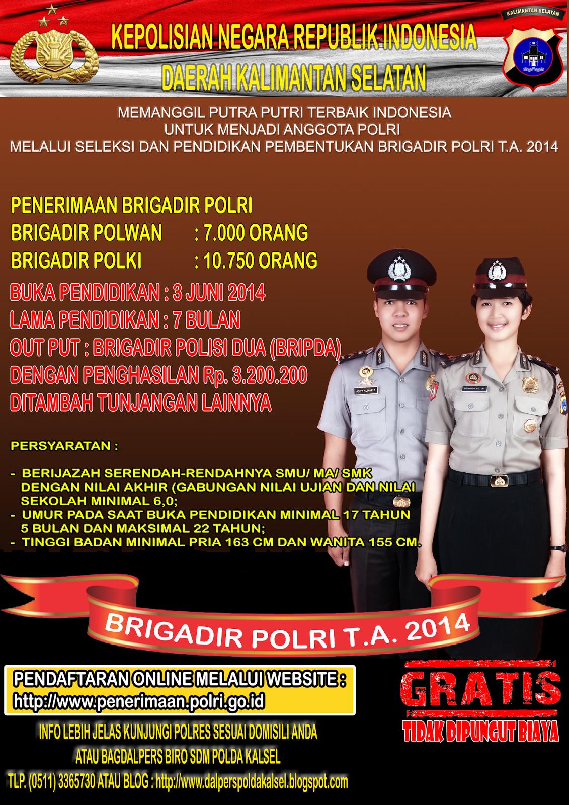 http://www.bidhumaspoldakalsel.com/2014/03/penerimaan-brigadir-polri-ta2014-polda.html
