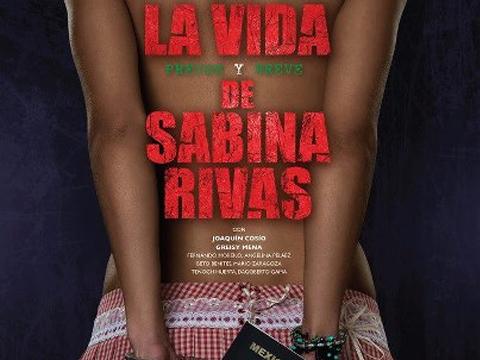 Sabina Rivas Dvdrip Espa Ol Latino Of La Vida Precoz Y Breve De Sabina
