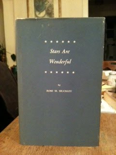 Stars Are Wonderful by Rose M. Muckley, And, Rose M. Muckley, And