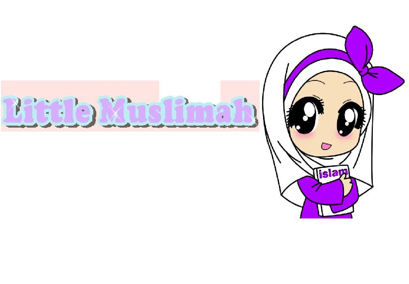 Little Muslimah ♕