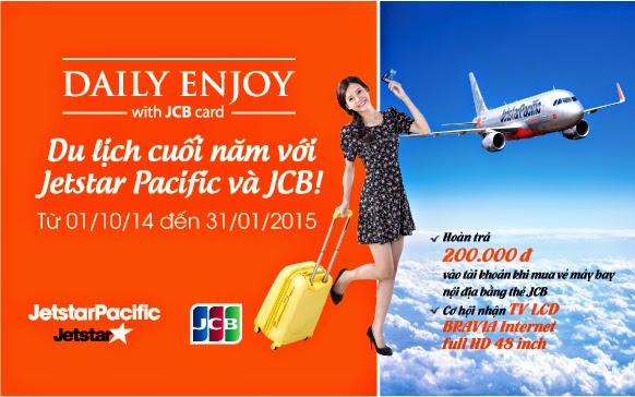 Du lịch cuối năm với Jetstar Pacific và JCB