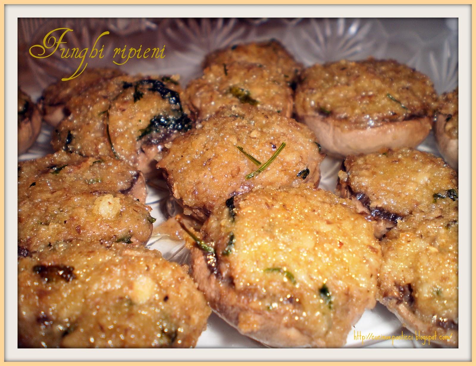 Cucina pasticci funghi ripieni - Cucina e pasticci ...