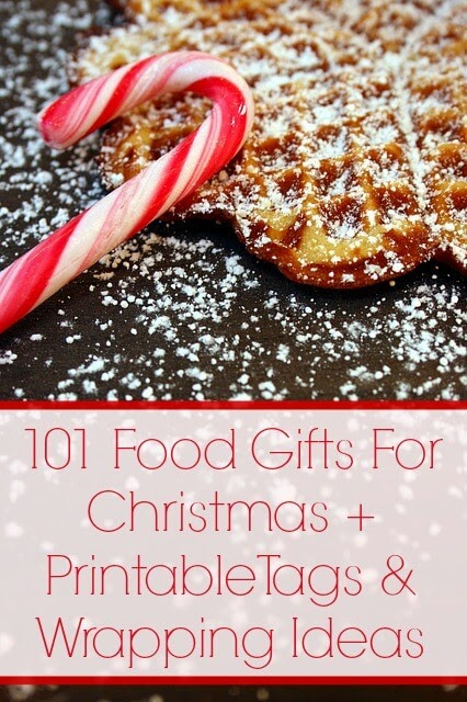 101 Food Gifts For Christmas + Printable Tags & Wrap Ideas | Becky Cooks Lightly #foodgifts