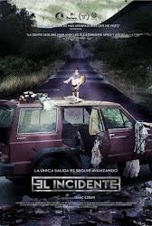 El Incidente Poster