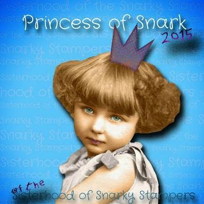 I am a Princess of Snark!