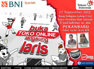 Seminar Buka Toko Online Langsung Laris Pekanbaru
