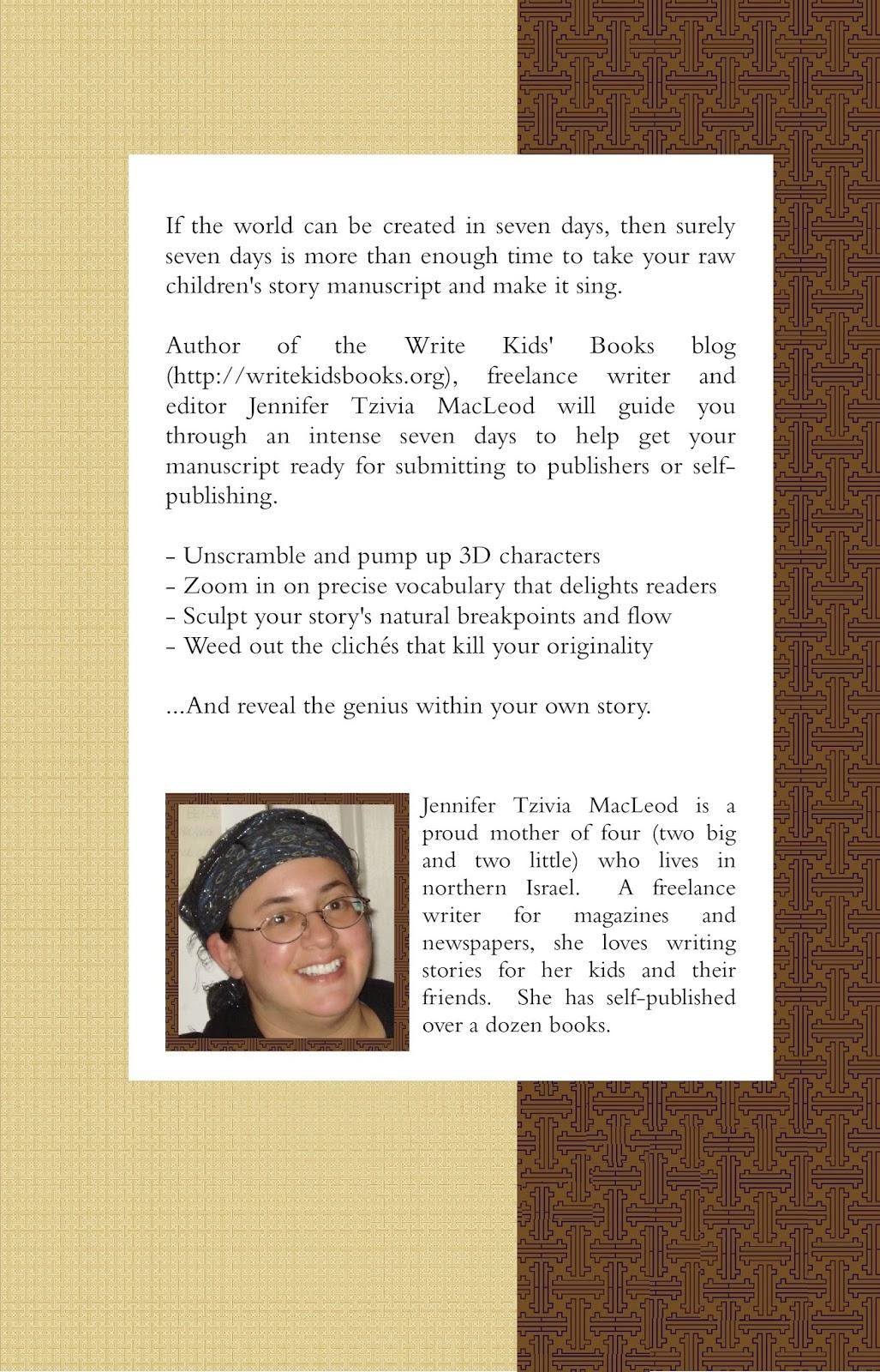 The Seven Day Manuscript Machine, by Jennifer Tzivia MacLeod (back cover)