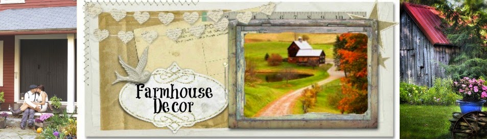 Farm House Decor