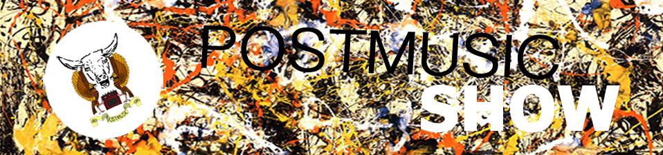 POSTMUSIC SHOW