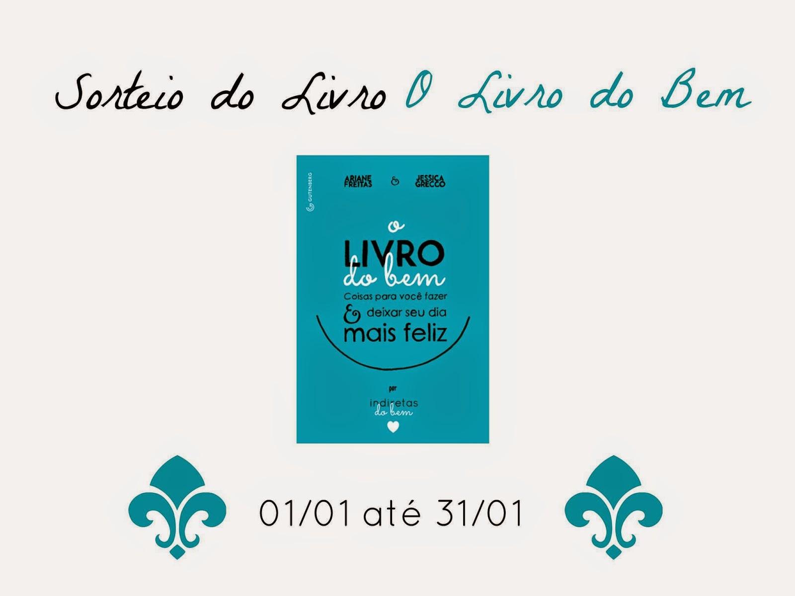 O Livro do Bem, Ariane Freitas, Jéssica Grecco, Editora Gutenberg, livro, sorteio, promoção, capa, sinopse