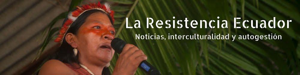 La Resistencia Ecuador