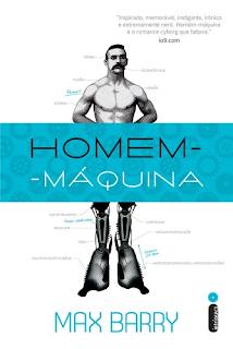 Homem-Máquina - Max Barry