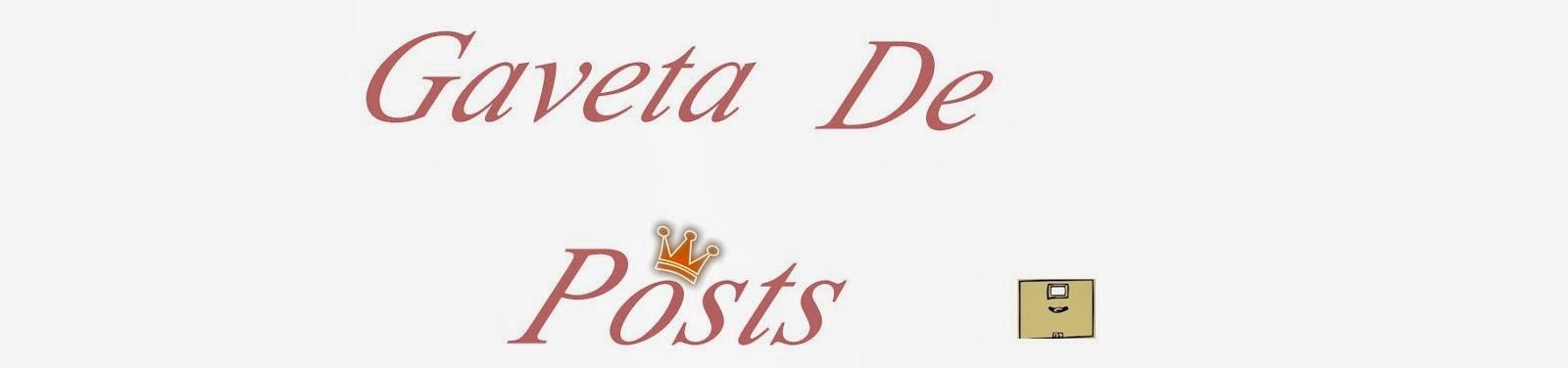 Gaveta de Posts