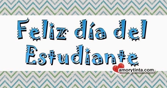 feliz Día del estudiante