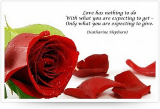 Love has nothing to do with what you are expecting to get  Only what you are expecting to give.