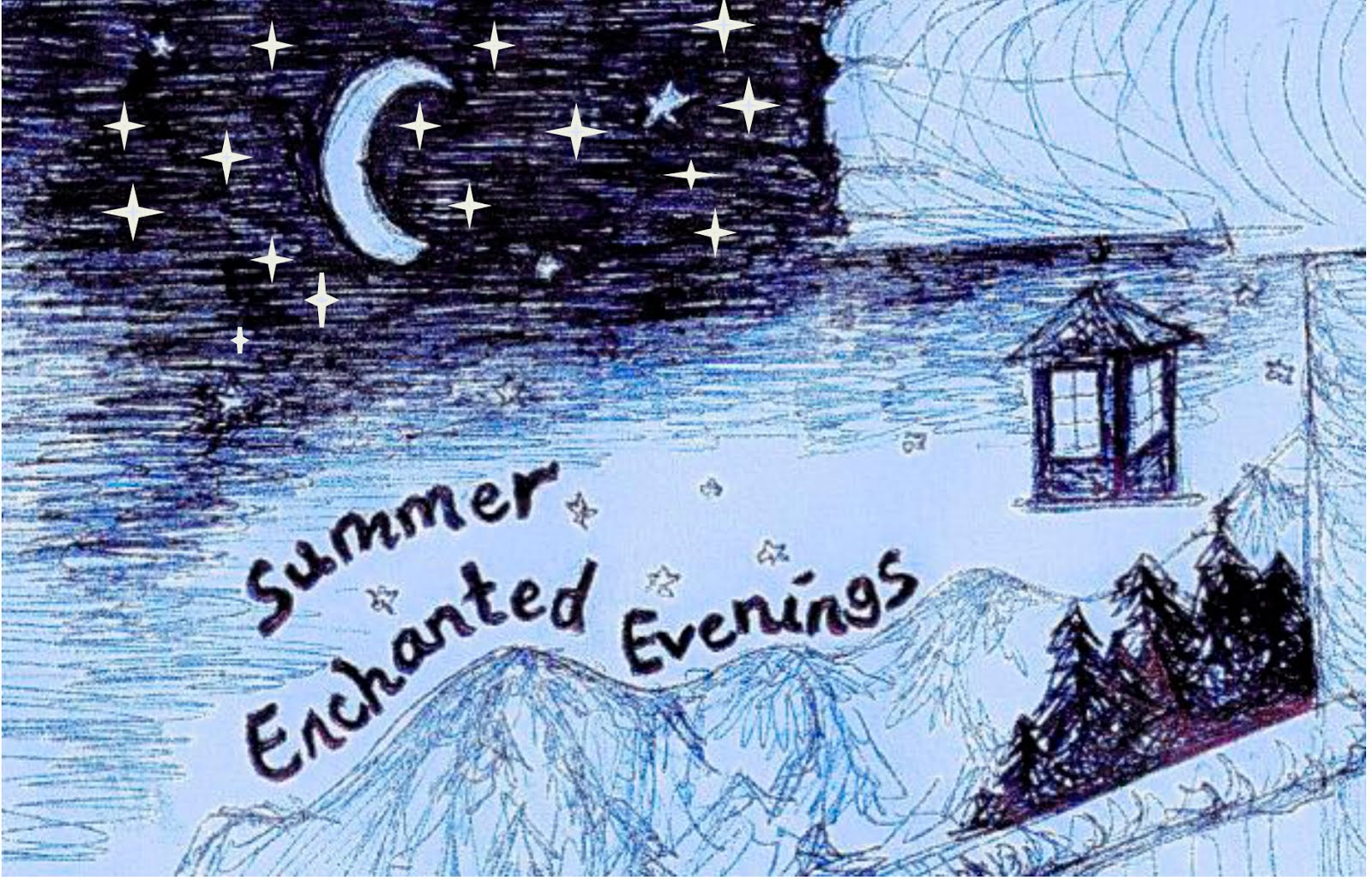Summer Enchanted Evenings