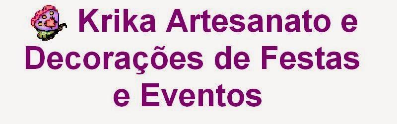 Krika Artesanato e Decorações de Festas e Eventos