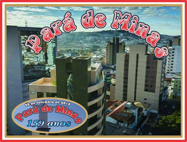 159 Anos de Emancipação do Município de Pará de Minas