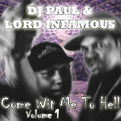 DJ_Paul_and_Lord_Infamous-Come_With_Me_To_Hell_Part_1-RAGEMP3