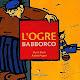 L'ogre Babborco de Muriel Bloch, Andrée Prigent