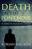 DEATH ON THE PONT NOIR