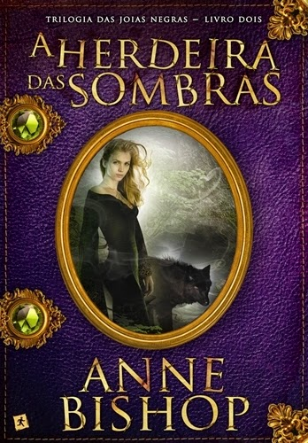 A Herdeira das Sombras - Anne Bishop