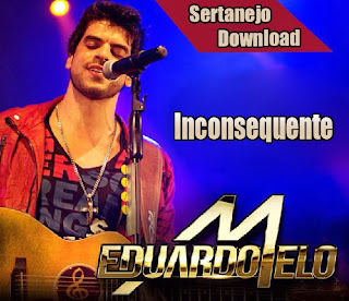 Eduardo+Melo+ +Inconsequente Eduardo Melo – Inconsequente – Mp3