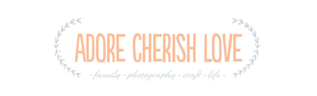 adore cherish love