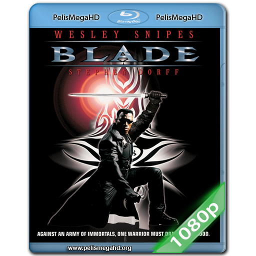 BLADE (1998) FULL 1080P HD MKV ESPAÑOL LATINO
