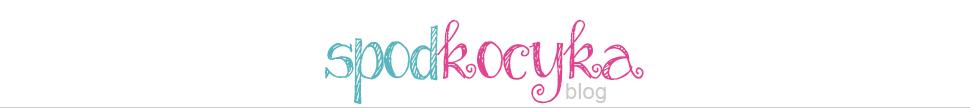 Spod kocyka - blog osobisty, blog lifestylowy