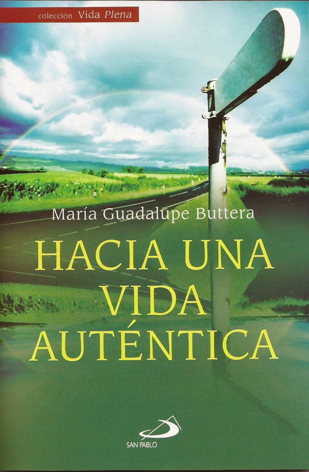 """Libro """"Hacia Una Vida Auténtica"""""""