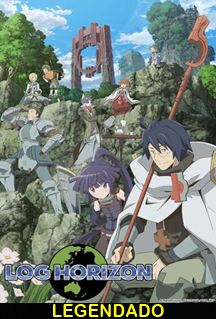 Assistir Log Horizon Legendado Online