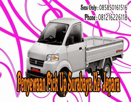 Penyewaan Pick Up Surabaya Ke Jepara
