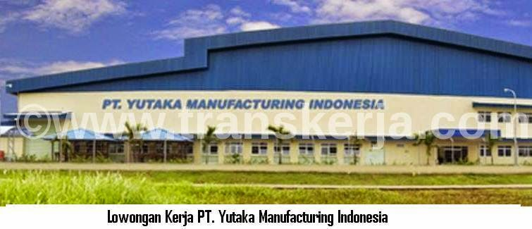 Lowongan Kerja PT. Yutaka Manufacturing Indonesia