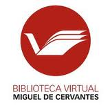 BIBLIOTECA VIRTUAL MIGUEL DE CERVANTES