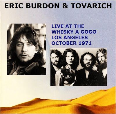 Eric Burdon & Tovarich - Live At The Whisky A GoGo - October 1971