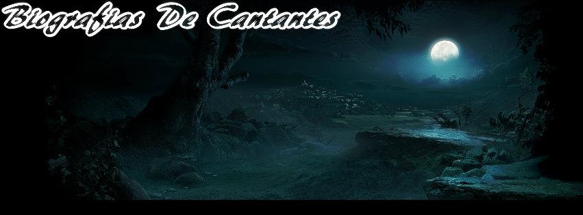 """""""Biografias De Cantantes"""""""